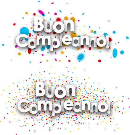 buon: Happy birthday paper banners with color drops, Italian. Vector illustration. Illustration
