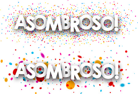 exciting: Amazing paper banners with color drops, Spanish. Vector illustration.