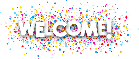 color drops: Welcome paper poster with color drops. Vector illustration.