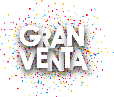 gran: Big sale paper card with color drops, Spanish. Vector illustration.