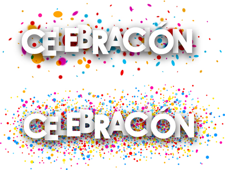 color drops: Celebration paper banners with color drops, Spanish. Vector illustration.