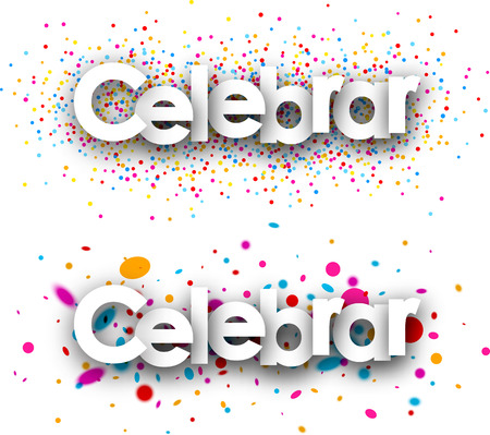 color drops: Celebrate paper banners with color drops, Spanish. Vector illustration.