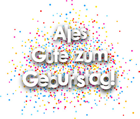 Happy birthday paper poster with color drops, German. Vector illustration.