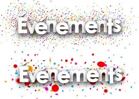 color drops: Events paper banners with color drops, French. Vector illustration. Illustration