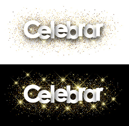 celebrate: Celebrate paper banner with shining sand, Spanish. Vector illustration.