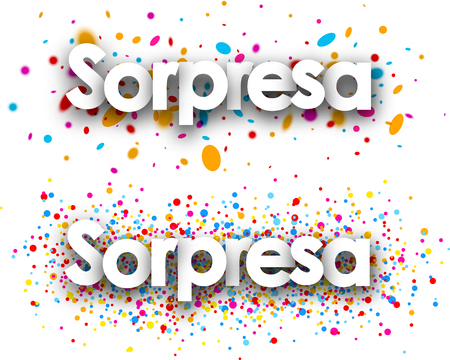 color drops: Surprise paper banners with color drops, Spanish. Vector illustration. Illustration