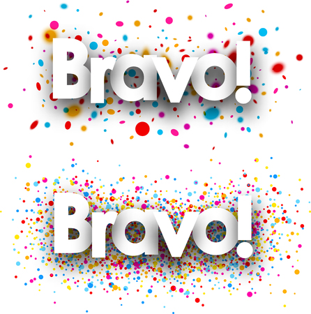 bravo: Bravo paper banners set with color drops. Vector illustration.