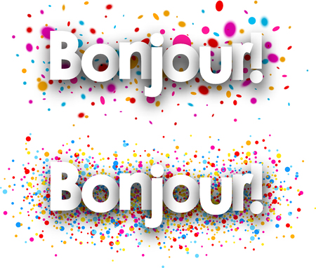 Hello paper banners set with color drops, French. Vector illustration. Vectores