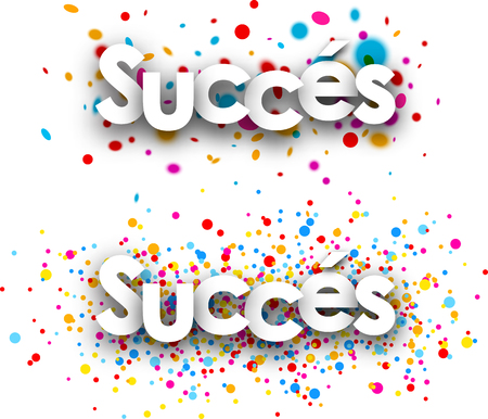 headway: Success paper banners set with color drops, French. Vector illustration.