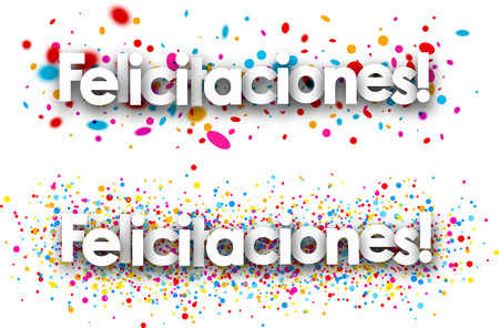 happy anniversary: Congratulations paper banners with color drops, Spanish. Vector illustration. Illustration