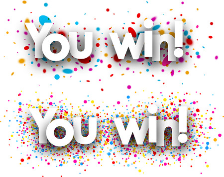 win: You win paper banners with color drops. Vector illustration. Illustration