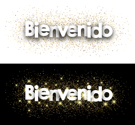 opening party: Welcome white paper banner with shining sand, Spanish. Vector illustration. Illustration