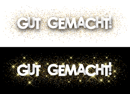 well done: Well done paper banner with shining sand, German. Vector illustration.
