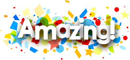 exciting: Amazing paper background with colorful confetti. Vector illustration.