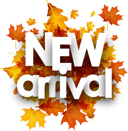 New arrival autumn poster with golden maple and oak leaves. Vector illustration.