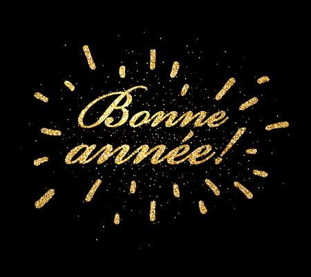 Golden shiny Happy new year print on black background, French. Vector illustration. Illustration