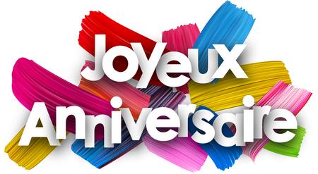 Alles- Gute zum Geburtstagplakat mit den bunten Aquarellbürstenanschlägen, französisch. Vektor Papier Abbildung.
