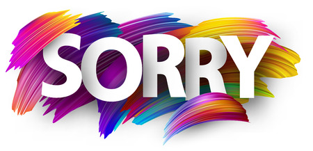 Sorry poster with spectrum brush strokes on white background. Colorful gradient brush design. Vector paper illustration. 向量圖像