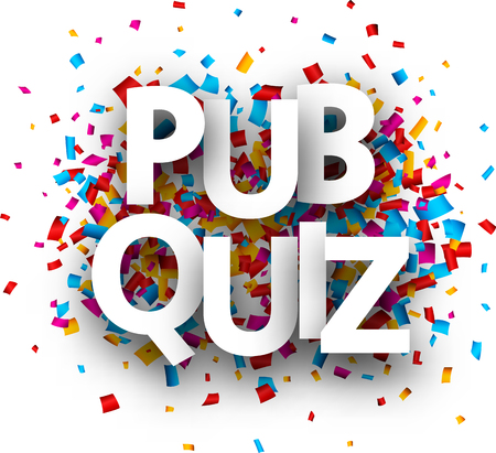 Pub quiz sign with colorful paper confetti. Vector background. 일러스트