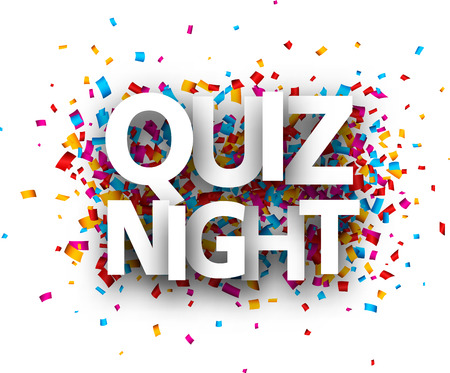Quiz night sign with colorful paper confetti. Vector background.
