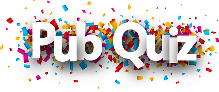 Pub quiz sign with colorful paper confetti. Vector background. Illustration
