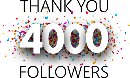 Thank you, 4000 followers. Poster with colorful confetti for social network. Vector background.