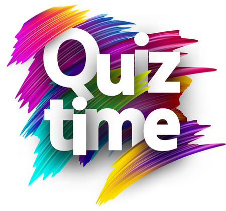 Quiz time card. Colorful brush design. Vector background.