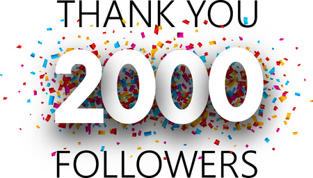 Thank you, 2000 followers. Poster with colorful confetti for social network. Vector background. Illustration