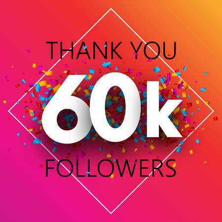 Thank you, 60k followers. Spectrum card with confetti for social network. Vector background.
