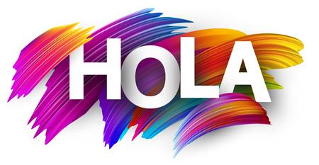 Hola card, Spanish. Colorful brush design. Vector background. Illustration