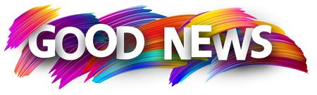 Signo de buenas noticias. Diseño de pincel colorido. Fondo de vector.