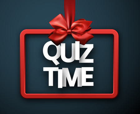 Quiz time blue sign with red satin bow. Vector background. Çizim