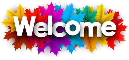 Cartello di benvenuto autunnale con foglie d'acero colorate. Sfondo vettoriale. Vettoriali