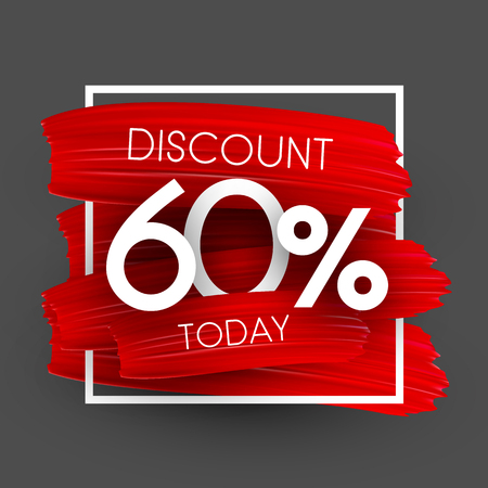 Sale 60% discount today promotion poster with red brush strokes. Vector background.