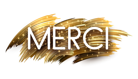 Thank you shiny sign with golden brush stroke design on white, French. Vector background. Illustration