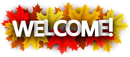 Autumn paper welcome letters over color maple leaves - Vector illustration. Stock Illustratie