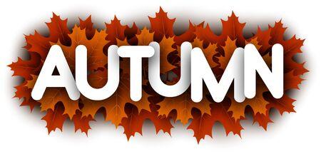 Autumn paper letters over orange maple leaves - Vector illustration.