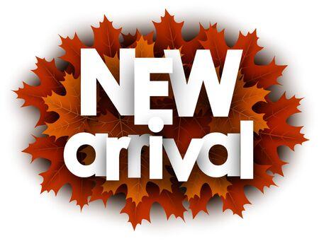 Autumn 3d paper new arrival letters over orange maple leaves - Vector illustration.