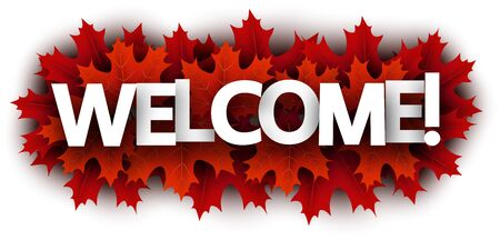 Autumn paper welcome letters over dark red maple leaves - Vector illustration.