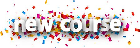 White paper new course sign over multi-colored confetti background. Vector design element for banners, posters, websites. Vektorgrafik