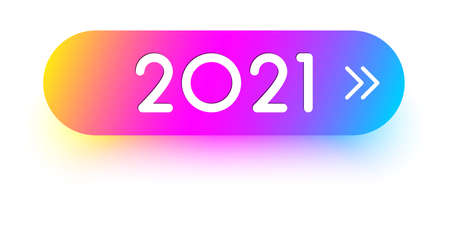 2021 sign on multicolored gradient button. Arrow shows right. Vector holiday illustration. Ilustrace