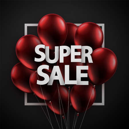 Dark red balloons with super sale sign. Black background. For flyers, advertising, posters. Vector festive illustration. Ilustração