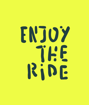Vector illustration with Enjoy the ride text