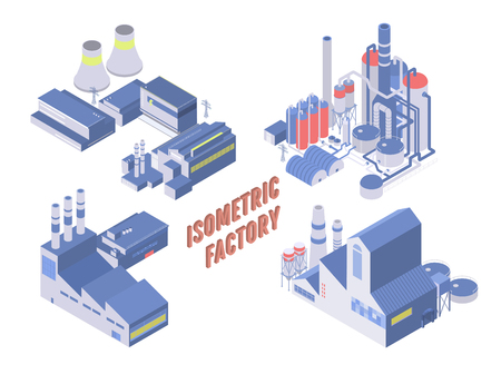 Set of four vector isometric industrial building, energy and chemical plant and other factories Illustration