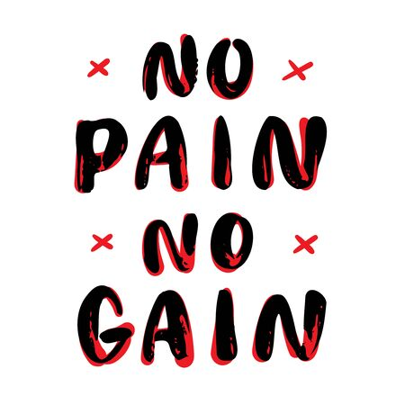 No pain, no gain. Vector hand lettering.