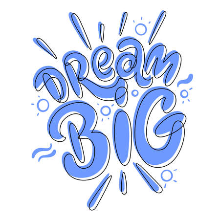 Dream Big. Hand lettering logo. Design for prints, posters, shirts, postcards, etc. Custom writing letters isolated on white background. Vector illustration. Standard-Bild