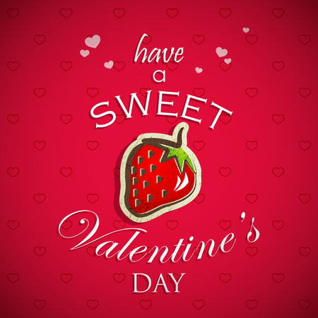 Have a sweet Valentines day  Abstract holiday with hearts and a red strawberry  Valentines day concept Vector