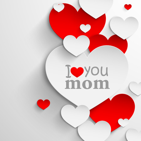 a i: I love you mom  Abstract holiday background with paper hearts and ribbon  Mothers day concept