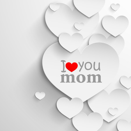 I love you mom  Abstract holiday background with paper hearts and ribbon  Mothers day concept