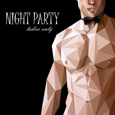 Vector illustration d'un homme de bon corps nu caucasien ou asiatique avec noeud papillon dans le style bas-polygonale. spectacle nocturne du parti affiche. 18+ (pour les adultes) Banque d'images - 33060813